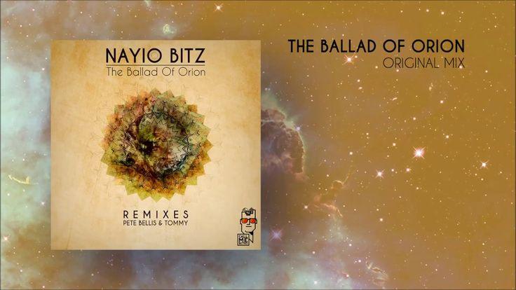 Nayio Bitz - The Ballad Of Orion (Original Mix)