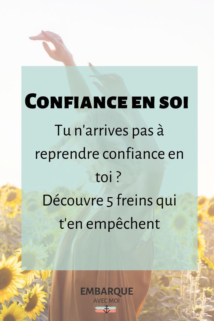 5 Freins A La Confiance En Soi Embarque Avec Moi Confiance En Soi Estime De Soi Comment Gerer Ses Emotions