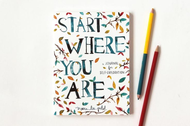 Start where you are - self exploratory journal with watercolor illustrations