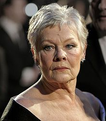 """Dame Judi Dench: """"One of the benefits of being a mature, well-educated woman is that you are not afraid of expletives. And you have no fear to put a fool in his place. That's the power of language and experience. You learn a lot from Shakespeare."""""""