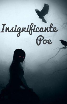 """#wattpad #fantasa """"Poe"""" es una humana común, no tiene problemas con nadie, es aplicada en sus tareas y no suele llamar la atencion. Su única fortaleza, es que es capaz de exorcizar demonios, lo que la mantiene ocupada a veces.  ¿Qué podría salir mal en su vida? Solo una cosa... Encontrarse con el señor de las tinieb..."""