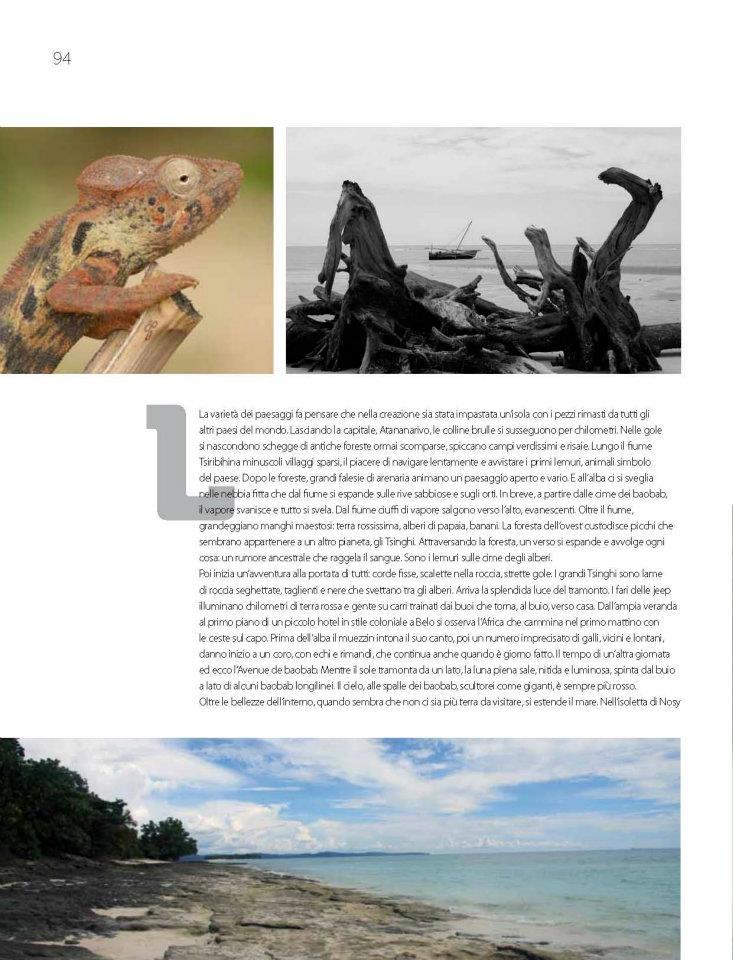 Madagascar fascino primitivo  Intown vi porta in un viaggio privato ed esclusivo con kel12, tra una flora selvaggia, grandi baobab, lemuri e sorrisi: partiamo alla scoperta del Madagascar