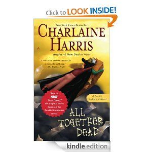 All Together Dead (Sookie Stackhouse, #7), Charlaine Harris