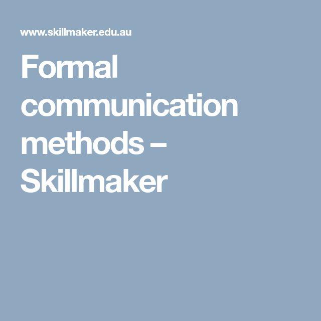 Formal communication methods – Skillmaker