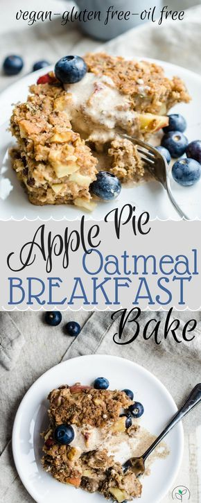 Vegan Breakfast Casserole! Apple Pie Oatmeal Breakfast Bake! Vegan recipes, healthy breakfast recipes, vegan gluten free recipes, plant based breakfast, breakfast casseroles