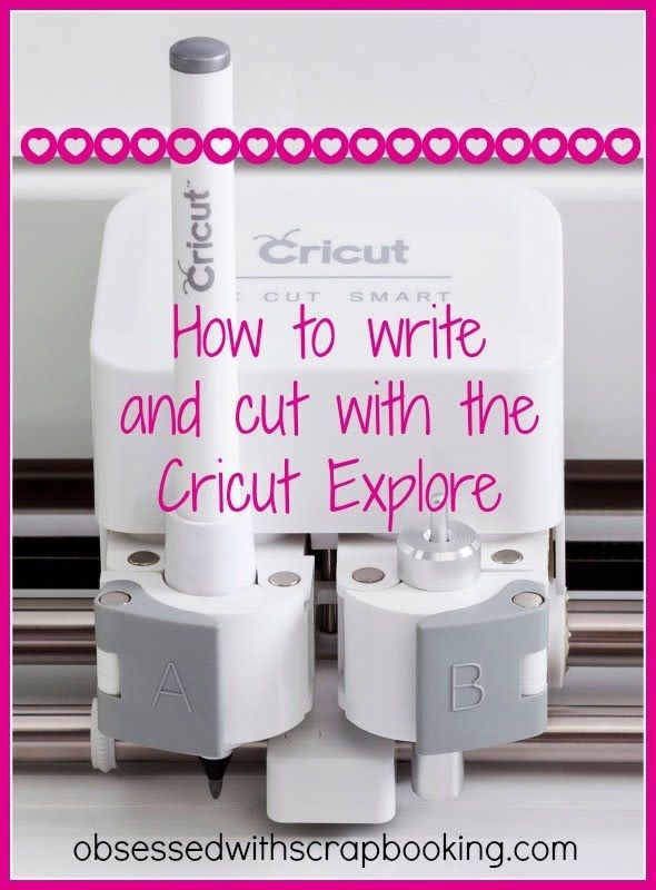 Cricut Explore - How to Write and Cut!