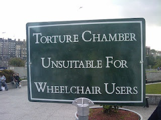 """""""Torture chamber unsuitable for wheelchair users"""" A sign in Edinburgh, Scotland Dungeon"""