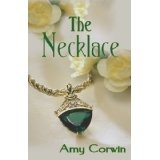 The Necklace (Kindle Edition)By Amy Corwin