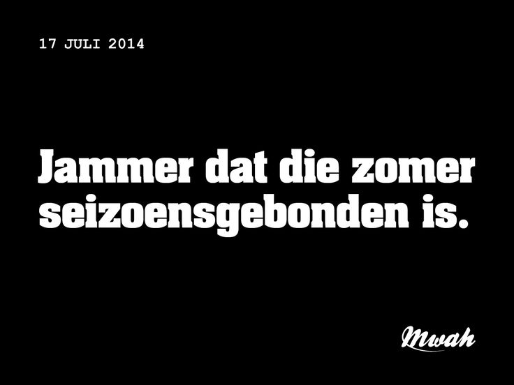 dagelijkse #quote #mwah - zomer