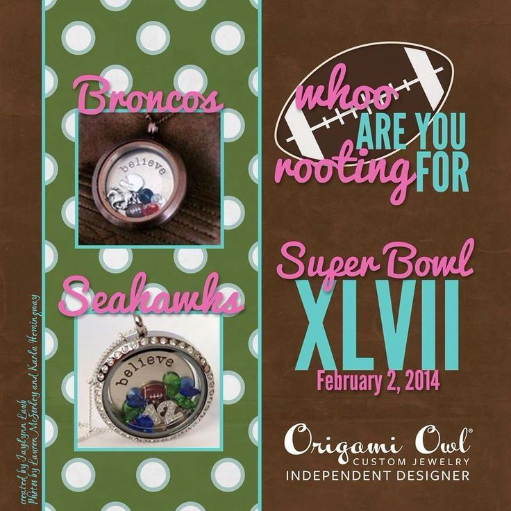 Who are you rooting for? Broncos vs Seahawks? Super Bowl 2014 www.WEARit.OrigamiOwl.com  www.fb.com/origamiowlcarolyn