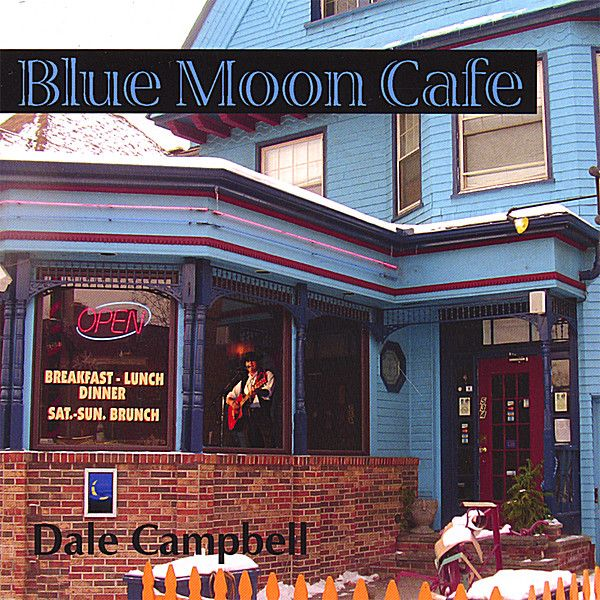 Dale O' Campbell - Moon Cafe