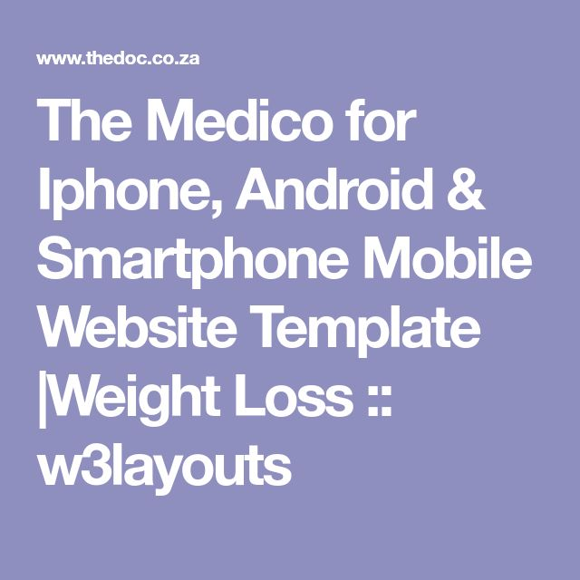 The Medico for Iphone, Android & Smartphone Mobile Website Template |Weight Loss :: w3layouts