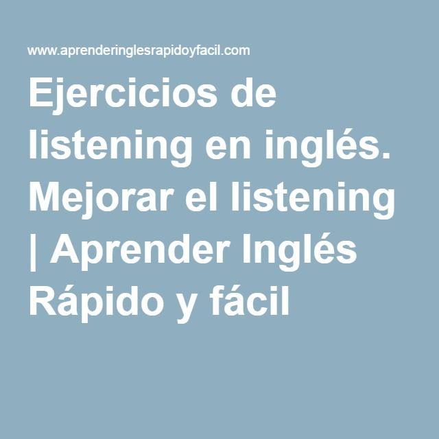 Ejercicios de listening en inglés. Mejorar el listening | Aprender Inglés Rápido…