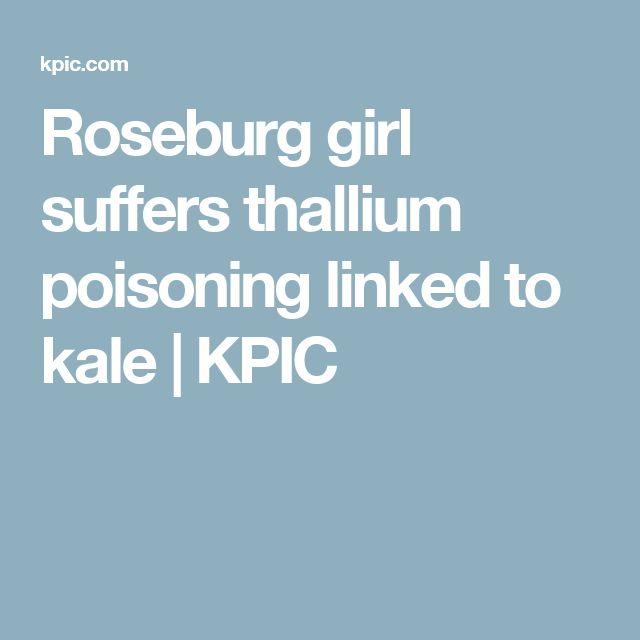 Roseburg girl suffers thallium poisoning linked to kale | KPIC