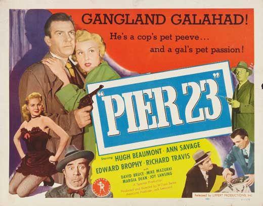 Pier 23 (1951) Hugh Beaumont (Dennis O'Brian) and Ann Savage (Ann Harmon).
