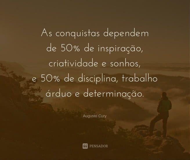 15 Frases De Augusto Cury Para Aumentar A Sua Motivação