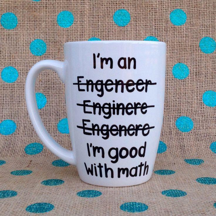 Funny Coffee Mug - I'm An Engineer - Handpainted Coffee Mug - Gift for Engineer by Hinzpirations on Etsy https://www.etsy.com/listing/225861946/funny-coffee-mug-im-an-engineer