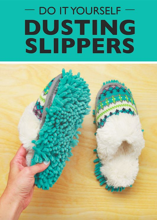 Clean as you walk with these DIY dusting slippers!