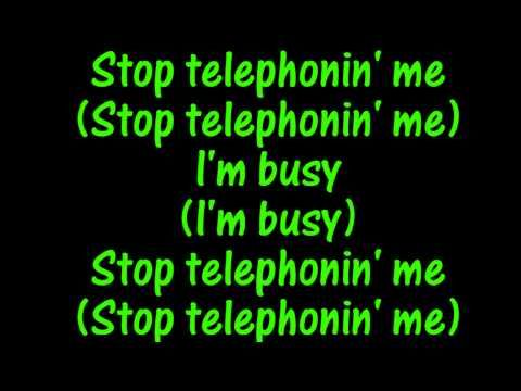Lady Gaga & Beyoncé - Telephone Lyrics