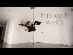 Week 3   Beginner Pole Dance Sequence   Intro to Pole Series - YouTube