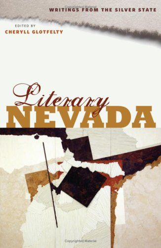 The first comprehensive literature anthology of Nevada with over 200 selections from traditional Native American tales to contemporary writings on contemporary environmental concerns. #DontFenceMeIn #TravelNevada