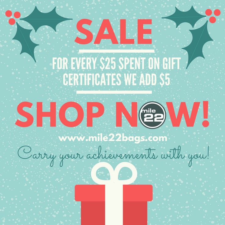 For a limited time every $25 you spend on a gift certificate we happily add $5!  Hurry and shop now! www.mile22bags.com