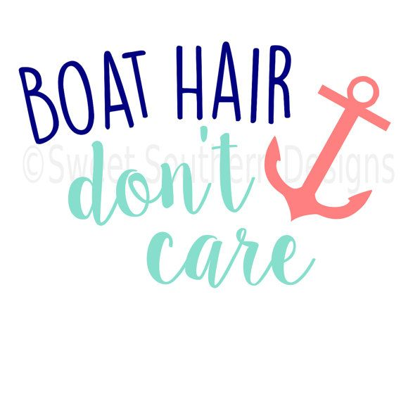 Boat hair don't care SVG instant download by SSDesignsStudio