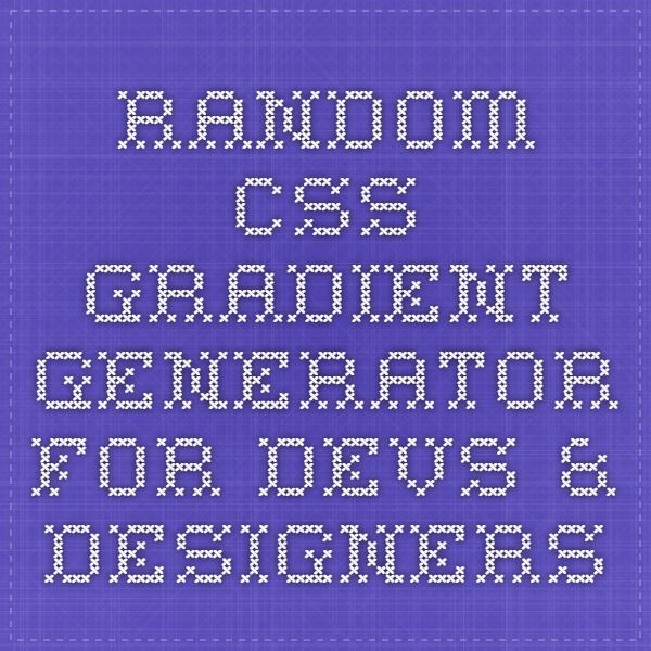 Random CSS Gradient Generator for Devs & Designers