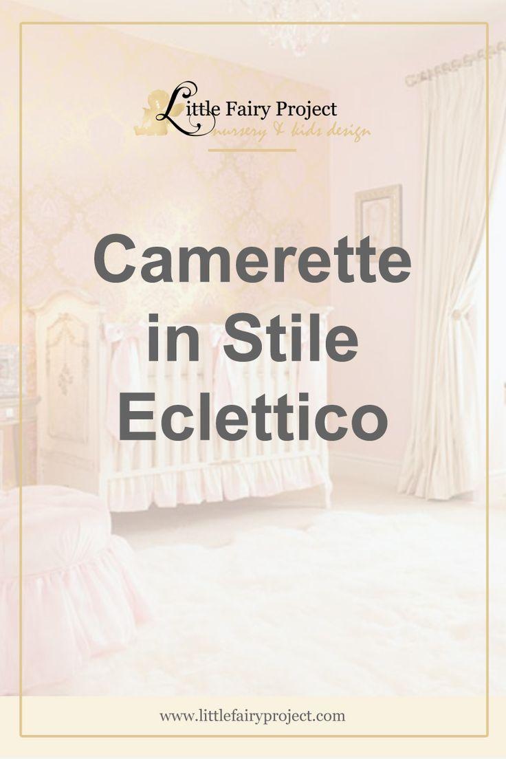 Stile Eclettico per le stanze di bambini | Vintage e moderno | Idee ed ispirazioni | Consigli professionali | Colori, mobili e decor per bambini.