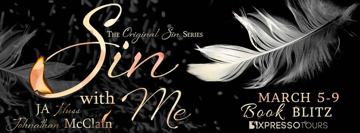 Fangirl Moments And My Two Cents @fgmamtc: Sin With Me by JA Huss and Johnathan McClain Blitz