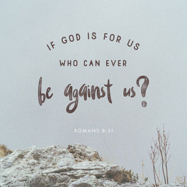 If God is for us, we can face anything life demands with love and grace.