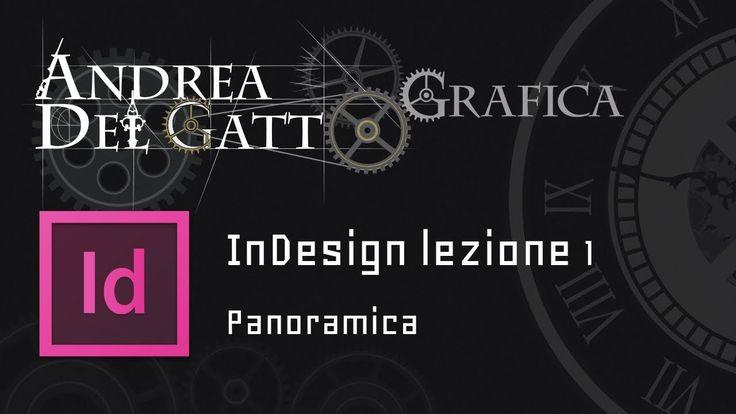Tutorial base su Adobe InDesign parte 1 - Panoramica