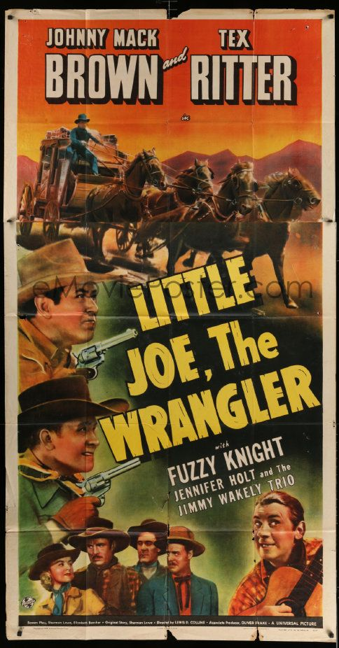 1 of 1 : 5w617 LITTLE JOE, THE WRANGLER 3sh '42 Johnny Mack Brown & Tex Ritter in western action!