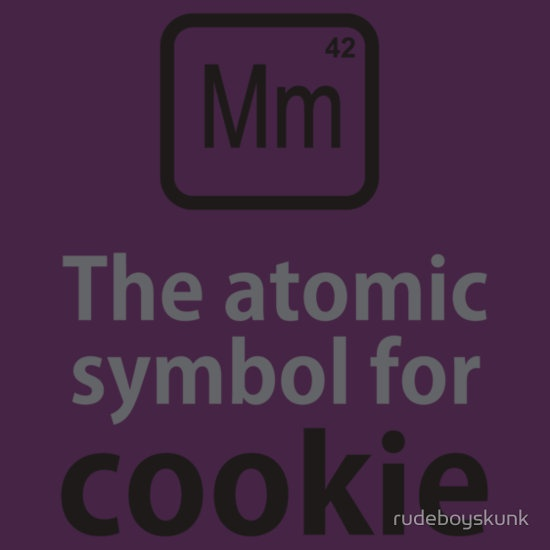 """Atomic Symbol for Cookie"" T-Shirts & Hoodies by rudeboyskunk 