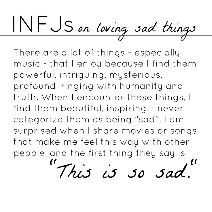 INFJs on their fascination with sad things - a million times yes!