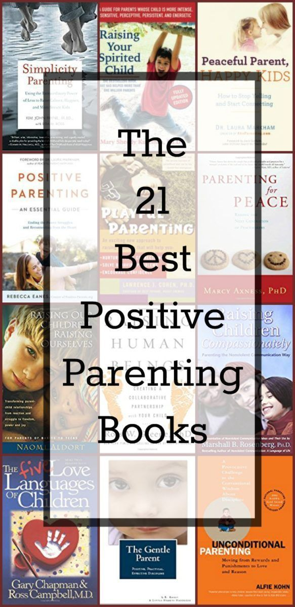 The 21 best positive parenting books - because it's hard to choose with so many out there. Which ones are really positive?