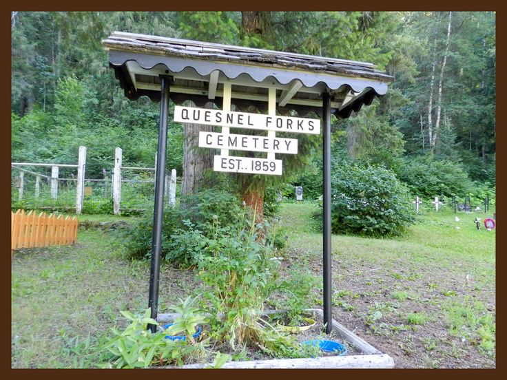 Quesnel Forks Cemetery..