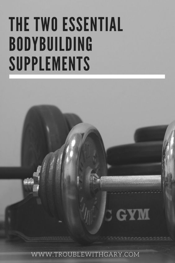 The Two Essential Bodybuilding Supplements Fitness | Nutrition | Bodybuilding http://troublewithgary.com/the-two-essential-bodybuilding-supplements/