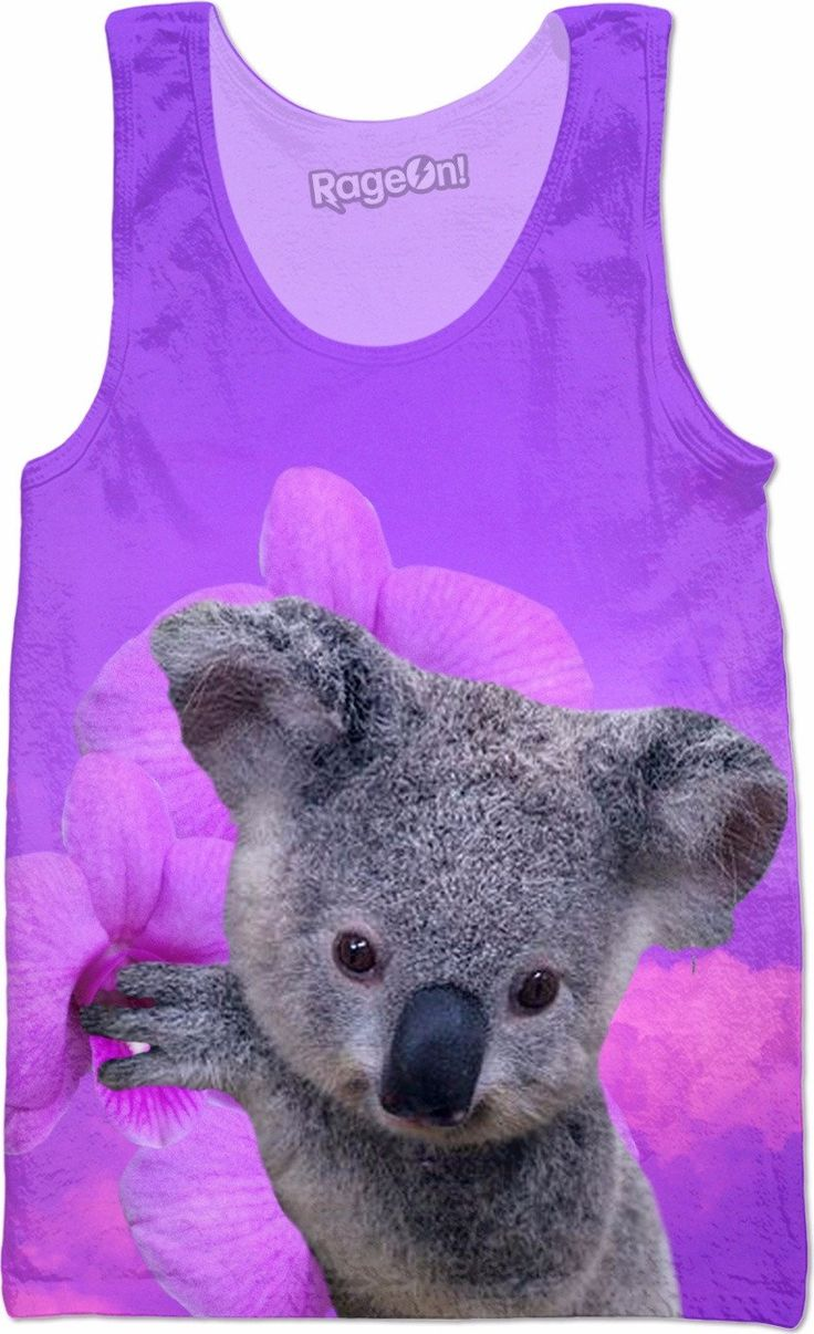 Check out my new product https://www.rageon.com/products/koala-and-orchids-tank-top-1?aff=BWeX on RageOn!