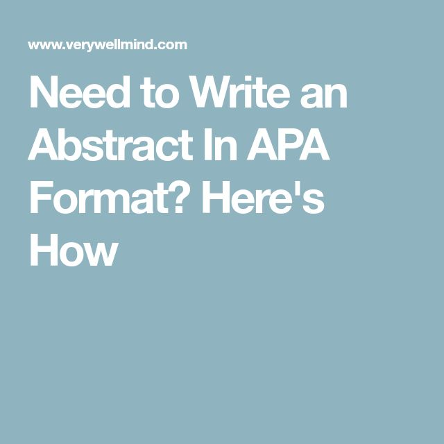 Need to Write an Abstract In APA Format? Here's How