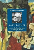 The Cambridge Companion to Karl Rahner / [eBook]  Edited by Declan Marmion, Mary E. Hines.  (Series: Cambridge Companions to Religion)