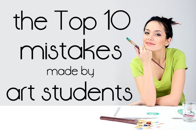 High school Art students make the same mistakes, over and over again. This article outlines these errors, so that other students can avoid making the same errors themselves.