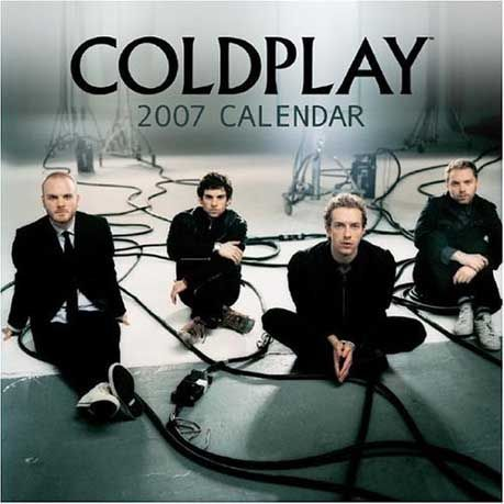2007 Photo Calenders - Coldplay Calendars - Posters - T Shirts