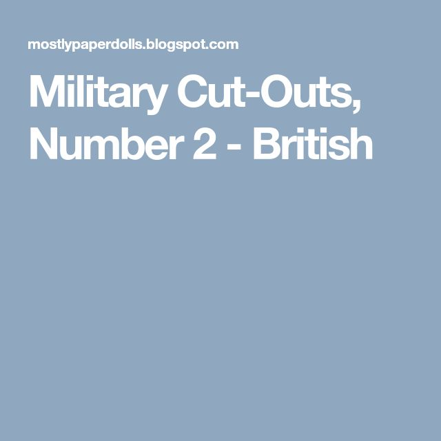 Military Cut-Outs, Number 2 - British