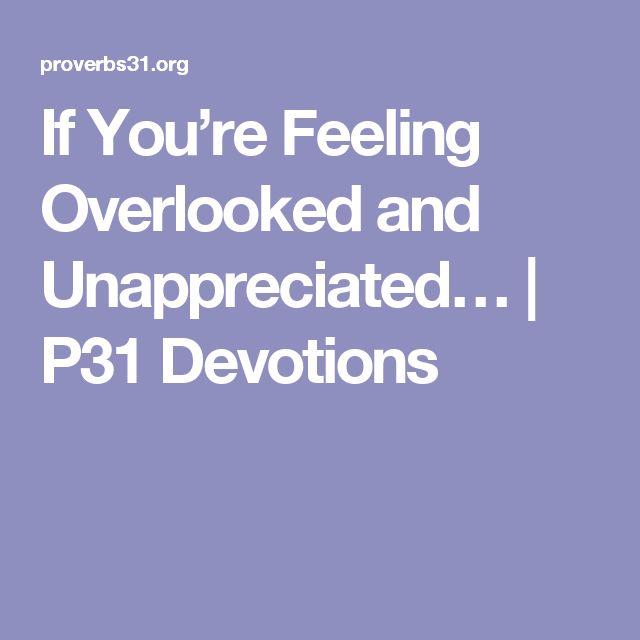 Unappreciated Quotes Love: Best 25+ Feeling Unappreciated Ideas On Pinterest