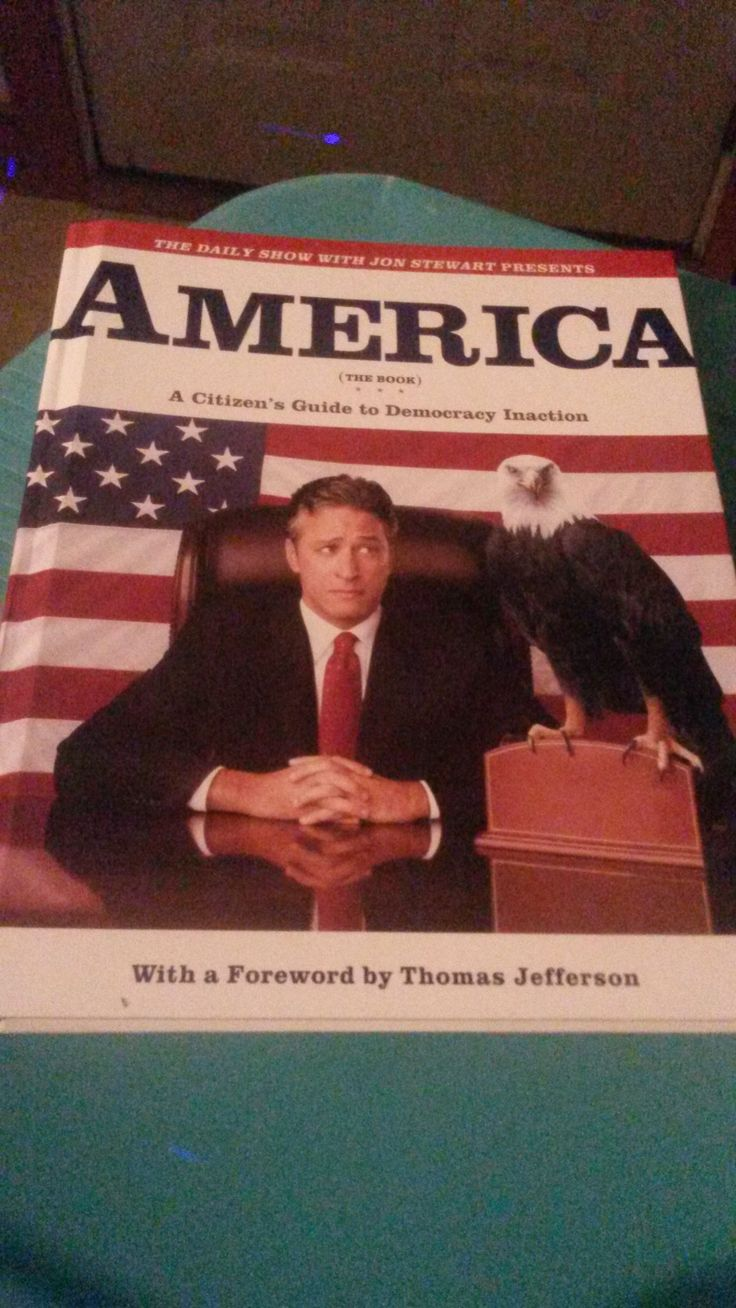 The Daily Show with Jon Stewart Presents America (The Book): A Citizen's Guide to Democracy Inaction by Jon Stewart Ben Karlin David Javerbaum (writers and editors) and The Daily Show Staff 'Thomas Jefferson' (foreword)    9780446532686 (0-446-53268-1) The Daily Show with Jon Stewart Presents America (The Book): A Citizen's Guide to Democracy Inaction By Jon Stewart Ben Karlin David Javerbaum (writers and editors) and The Daily Show Staff 'Thomas Jefferson' (foreword)