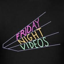 I loved Friday Night Videos!