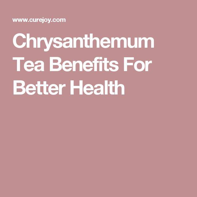 Chrysanthemum Tea Benefits For Better Health