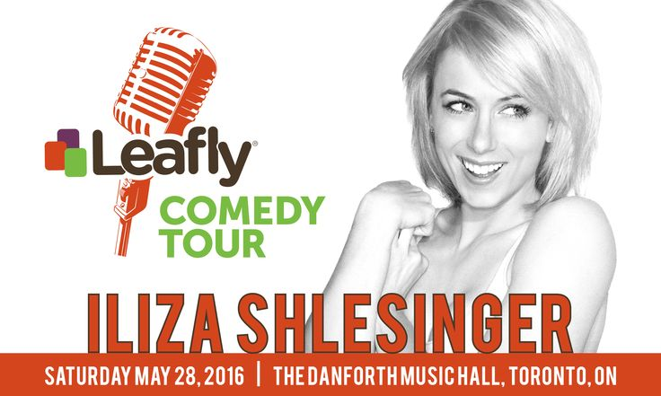 Crack Up with Iliza Shlesinger at the Leafly Comedy Tour in Toronto