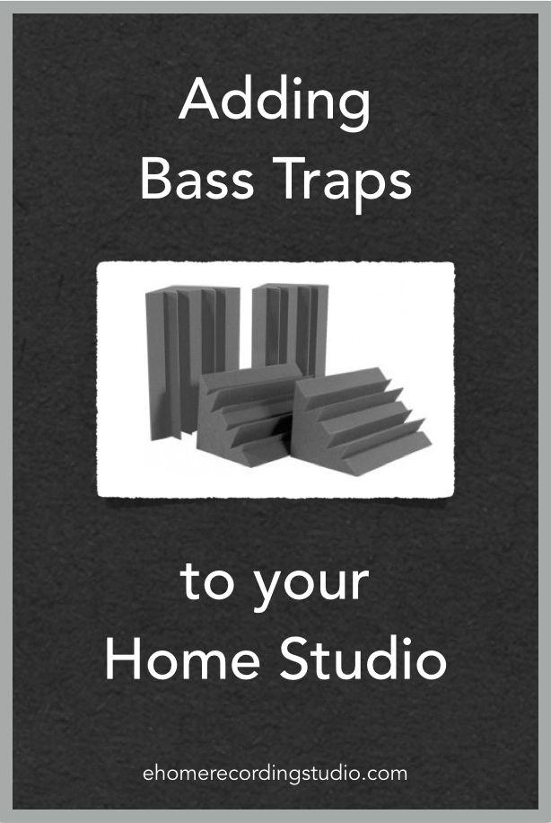 Adding Bass Traps to Your Studio http://ehomerecordingstudio.com/bass-traps/